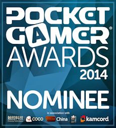 Nominated - Pocket Gamer Awards 2014